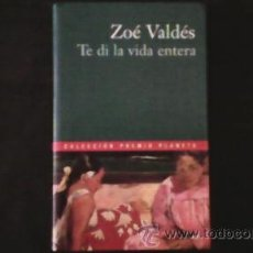 Libros antiguos: TE DI LA VIDA ENTERA. Lote 50948980