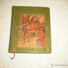 Libros antiguos: HISTORIAS DE CALDERON DE LA BARCA . COLECCION ARALUCE 1914. Lote 51112844
