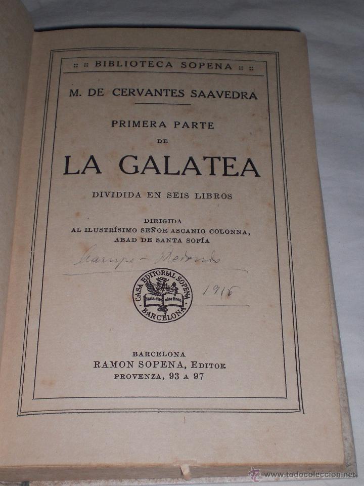 Libros antiguos: La galatea.Cervantes. - Foto 2 - 51229913