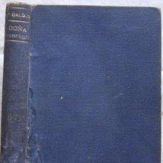 Libros antiguos: BENITO PÉREZ GALDÓS: DOÑA PERFECTA (9ª EDIC. 1899). Lote 51343005