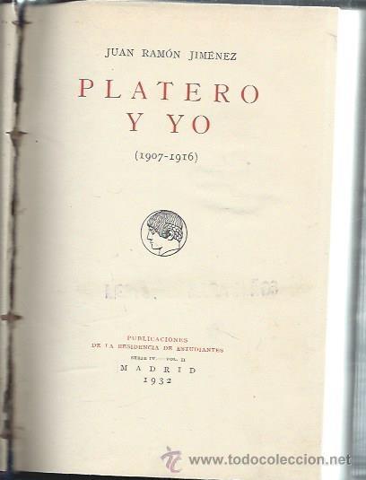 PLATERO Y YO, JUAN RAMÓN JIMÉNEZ 1907-1916, PUBLICACIONES DE LA RESIDENCIA DE ESTUDIANTES SERIE IV (Libros antiguos (hasta 1936), raros y curiosos - Literatura - Narrativa - Clásicos)