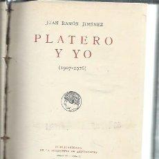 Libros antiguos: PLATERO Y YO, JUAN RAMÓN JIMÉNEZ 1907-1916, PUBLICACIONES DE LA RESIDENCIA DE ESTUDIANTES SERIE IV . Lote 51415556