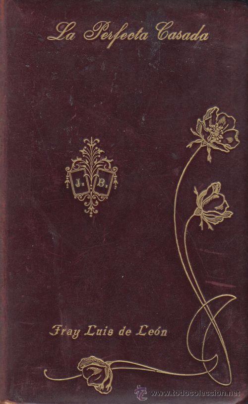 LA PERFECTA CASADA - FRAY LUIS DE LEÓN - LIBRERIA CATOLICA MADRID - 1906 (Libros antiguos (hasta 1936), raros y curiosos - Literatura - Narrativa - Clásicos)