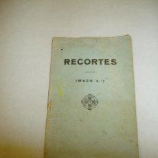 Libros antiguos: RECORTES , MAZO 2. DE BROMA Y DE VERAS. 1936. Lote 51651332