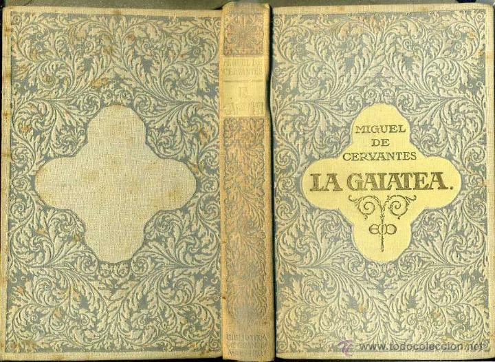 CERVANTES : LA GALATEA (DOMENECH, 1916) ILUSTRADO POR ALSINA MUNNÉ (Libros antiguos (hasta 1936), raros y curiosos - Literatura - Narrativa - Clásicos)