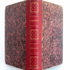 Libros antiguos: 1858 - LAMARTINE - RAPHAËL. PAGES DE LA VINGTIÈME ANNÉE - LIBRO ANTIGUO - SIGLO XIX - ROMANCITISMO. Lote 51933183