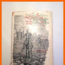 Libros antiguos: LA NUEVA SALIDA DEL VALEROSO CABALLERO D. QUIJOTE DE LA MANCHA - A. LEDESMA HERNANDEZ. Lote 52428497