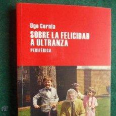 Livres anciens: SOBRE LA FELICIDAD A ULTRANZA. Lote 52611350