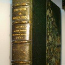 Libros antiguos: LE PAPE - LA PITIE SUPRÈME - RELIGIONS ET RELIGION - L'ANE. HUGO VICTOR. 1888. Lote 53056452