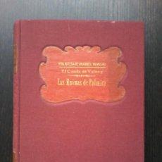 Libros antiguos: LAS RUINAS DE PALMIRA MEDITACION ACERCA DE LAS REVOLUCIONES DE LOS IMPERIOS. VOLNEY . Lote 53135924