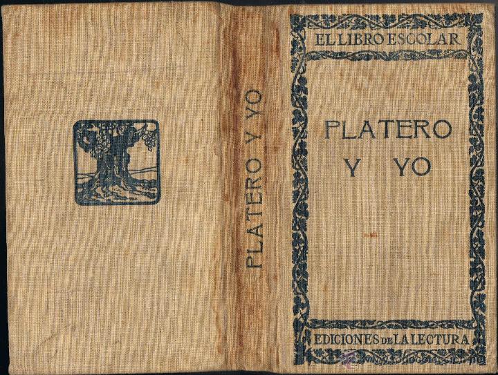 PLATERO Y YO. ELEGÍA ANDALUZA. JUAN RAMÓN JIMÉNEZ. 1ª EDICIÓN ( ILEGAL SEGÚN J.R.J. ). (Libros antiguos (hasta 1936), raros y curiosos - Literatura - Narrativa - Clásicos)
