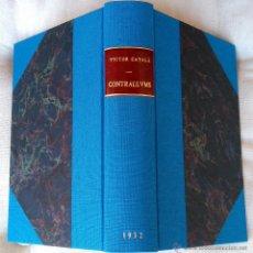 Livres anciens: CATALUÑA,LITERATURA-LIBRO -CONTRALLUMS-1ª EDICION AÑO 1930,VICTOR CATALÁ,FIRMADO POR AUTOR,UNICO ¡. Lote 48979585