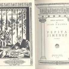 Libros antiguos: JUAN VALERA. PEPITA JIMÉNEZ. MADRID, 1934.. Lote 53665154
