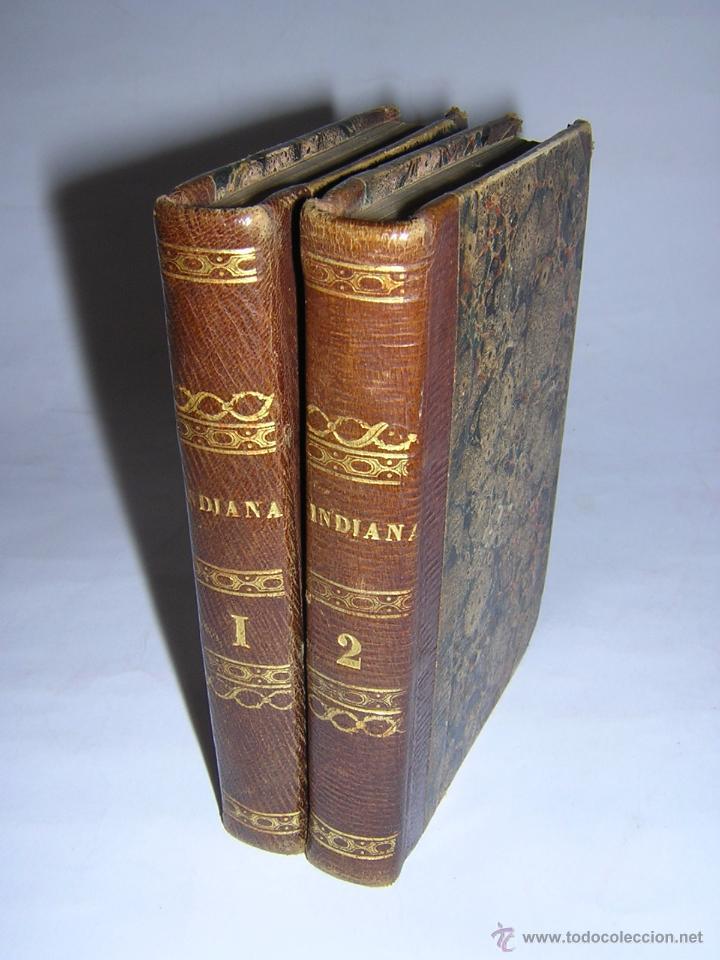 1838 - GEORGE SAND - INDIANA (Libros antiguos (hasta 1936), raros y curiosos - Literatura - Narrativa - Clásicos)