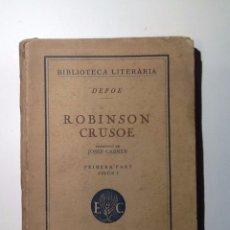 Libros antiguos: ROBINSON CRUSOE. 1925. DEFOE, DANIEL. Lote 53831706