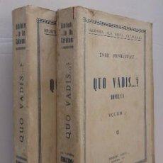 Libros antiguos: QUO VADIS - ENRIQUE SIENKIEWICZ - 2 TOMOS. Lote 54021461