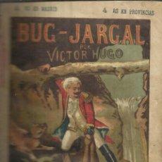 Libros antiguos: BUG-JARGAL. VÍCTOR HUGO. ADMINISTRACIÓN. MADRID. 1881. Lote 54022329