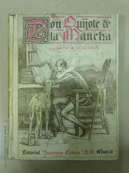 DON QUIJOTE DE LA MANCHA (1.905) DE MIGUEL DE CERVANTES. EDITORIAL SATURNINO CALLEJA (Libros antiguos (hasta 1936), raros y curiosos - Literatura - Narrativa - Clásicos)