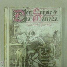 Libros antiguos: DON QUIJOTE DE LA MANCHA (1.905) DE MIGUEL DE CERVANTES. EDITORIAL SATURNINO CALLEJA. Lote 54294745