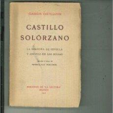 Libros antiguos: LA GARDUÑA DE SEVILLA Y ANZVELO DE LAS BOLSAS. CASTILLO SOLORZANO. Lote 54361451