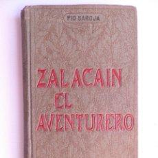 Libros antiguos: 1ª EDICIÓN. ZALACAIN EL AVENTURERO. PIO BAROJA. Lote 103103738