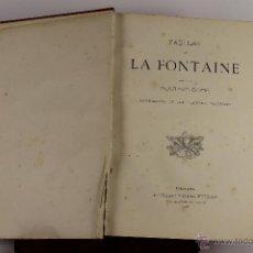 Libros antiguos: D-534. FABULAS DE LA FONTANE. GUSTAVO DORE. EDIT. MONTANER Y SIMON. 1885.. Lote 47799160