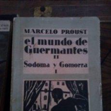Libros antiguos: MARCEL PROUST. EL MUNDO DE GUERMANTES II. SODOMA Y GOMORRA I. 1932. ESPASA-CALPE. 1ª EDICIÓN.. Lote 54853858