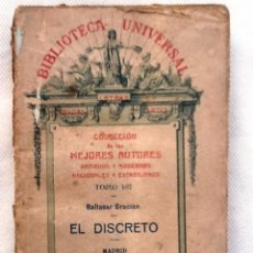 Libros antiguos: EL DISCRETO. 1911. BALTASAR GRACIAN COLECCION DE LOS MEJORES AUTORES. TOMO 167. Lote 55006465