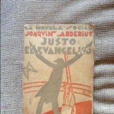 Libros antiguos: JUSTO EL EVANGELICO JOAQUIN ARDERIUS 1929 PRIMERA EDICION. Lote 55007074