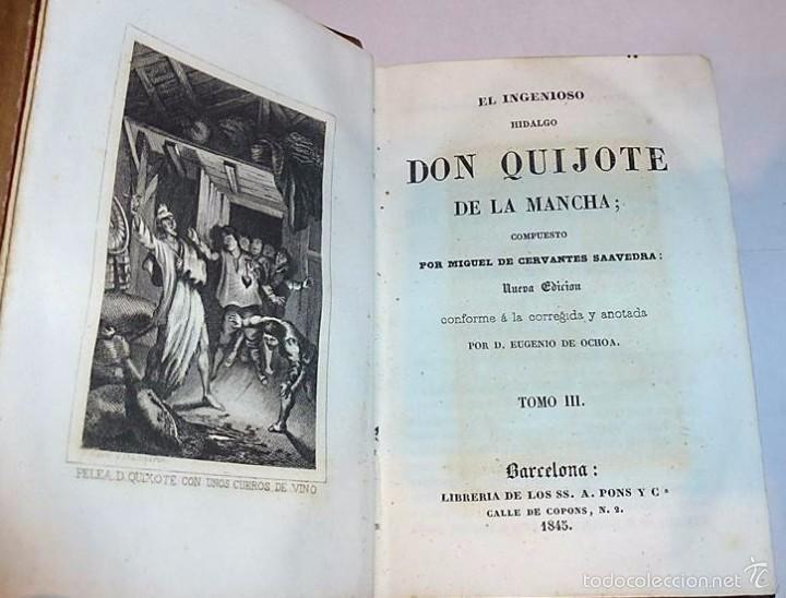 Libros antiguos: CERVANTES,DON QUIJOTE DE LA MANCHA 3 VOL-EDITORIAL PONS 1.845 - Foto 3 - 55697344