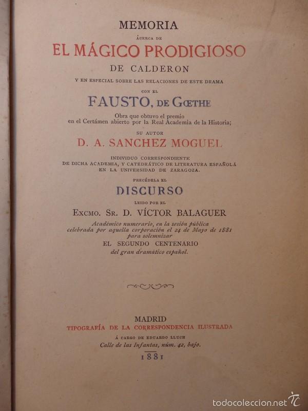 MEMORIA ACERCA DE EL MÁGICO PRODIGIOSO DE CALDERÓN........1881, 212 PAGINAS (Libros antiguos (hasta 1936), raros y curiosos - Literatura - Narrativa - Clásicos)