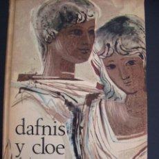 Libros antiguos: DAFNIS Y CLOE. LONGO. CIRCULO DE LECTORES. REF 2.. Lote 56121606