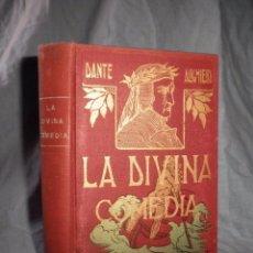 Libros antiguos: LA DIVINA COMEDIA - DANTE ALIGHIERI - AÑO 1921 - BELLOS GRABADOS DE DORÉ.. Lote 95721798