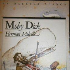 Libros antiguos: MOBY DICK HERMAN MELVILLE SM 1986 LA BALLENA BLANCA 3 ILUSTRACIONES ANGEL ESTEBAN. Lote 56330920