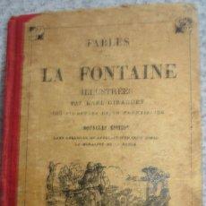 Libros antiguos: FABLES DE LA FONTAINE PRÉCÉDÉES DE LA VIE D' ÉSOPE EDIT TOURS AÑO 1921. Lote 56354646