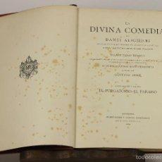 Libros antiguos: 7162 - LA DIVINA COMEDIA. 2ª Y 3ª PARTE(VER DESCRIP). DANTE ALIGHIERI. EDI. M. Y SIMON. 1884.. Lote 53514286