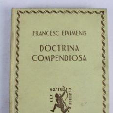Livres anciens: L-3644 FRANCESC EIXIMENIS DOCTRINA COMPENDIOSA. ELS NOSTRES CLASSICS 1929. Lote 56589961