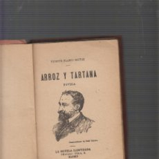 Old books - ARROZ Y TARTANA / VICENTE BLASCO IBAÑEZ - AÑO 1900 , ILUSTRADA - 56633381