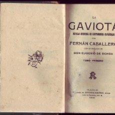Libros antiguos: LA GAVIOTA. FERNÁN CABALLERO. MADRID, RUBIÑOS, 1921. 2 TOMOS EN UN VOL. 19 CM. 203 Y 236 PÁGS. . Lote 57068750