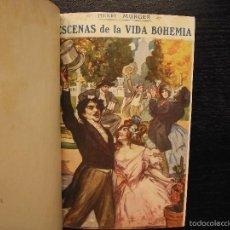 Libros antiguos: ESCENAS DE LA VIDA BOHEMIA, HENRY MURGER. Lote 57069234