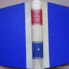 Old books - NOTAS SOBRE PARIS - H. TAINE - CALPE 1922, BELLA ENCUADERNACION PERGAMINO + INFO - 57138636