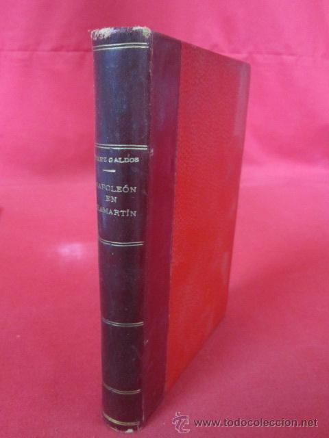 NAPOLEÓN EN CHAMARTÍN. BENITO PÉREZ GALDOS. 1924. (Libros antiguos (hasta 1936), raros y curiosos - Literatura - Narrativa - Clásicos)