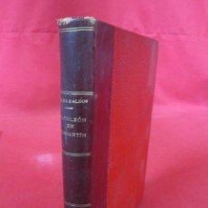 Libros antiguos: NAPOLEÓN EN CHAMARTÍN. BENITO PÉREZ GALDOS. 1924.. Lote 57309653