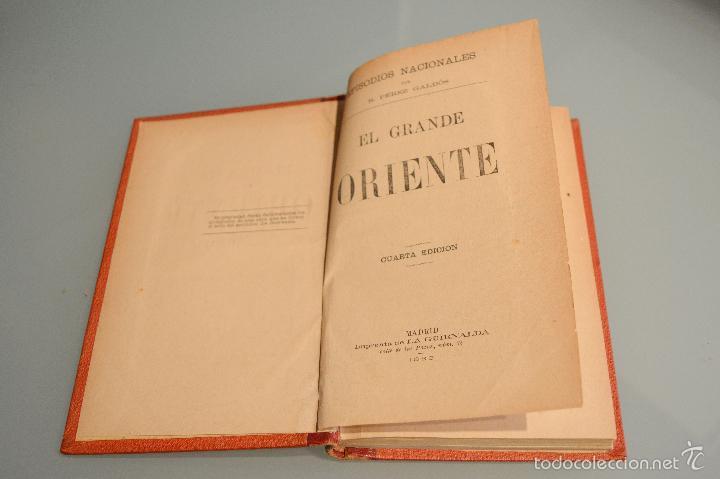 Libros antiguos: EL GRANDE ORIENTE 1888 BENITO PEREZ GALDOS EPISODIOS NACIONALES EDICION LUJO TAPA DURA LOMO EN PIEL - Foto 6 - 142183205