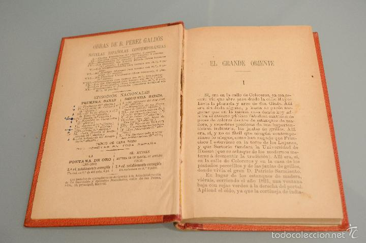 Libros antiguos: EL GRANDE ORIENTE 1888 BENITO PEREZ GALDOS EPISODIOS NACIONALES EDICION LUJO TAPA DURA LOMO EN PIEL - Foto 7 - 142183205