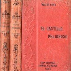 Old books - WALTER SCOTT : EL CASTILLO PELIGROSO - DOS TOMOS (GARNIER, PARIS, c. 1910) - 57344227