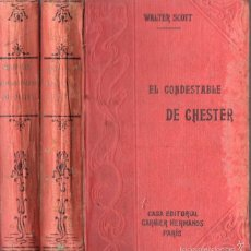 Livros antigos: WALTER SCOTT : EL CONDESTABLE DE CHESTER - DOS TOMOS (GARNIER, PARIS, C. 1910). Lote 57344290