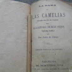 Libros antiguos: LA DAMA DE LAS CAMELIAS. ALEJANDRO DUMAS(HIJO). EDICIÓN POPULAR ILUSTRADA. 1894. RARA EDICIÓN. Lote 57351445