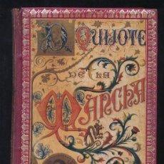 Libros antiguos: DON QUIJOTE DE LA MANCHA. F. SEIX EDITOR. BARCELONA 1898. ORIGINAL. DOS TOMOS. ORIGINAL. Lote 57399887