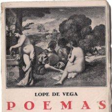 Libros antiguos: LOPE DE VEGA: POEMAS (EL ISIDRO / LA FILOMENA / LA ANDROMEDA / LA CIRCE / LA ROSA BLANCA / LA GATOMA. Lote 57630568